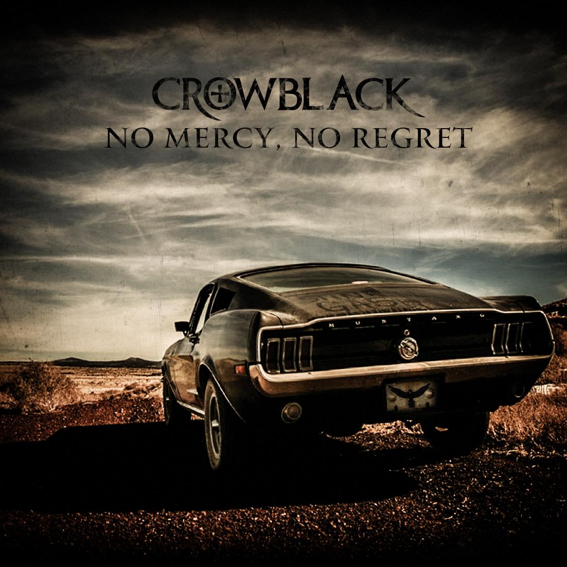 Crowblack представляют сингл No Mercy, No Regret