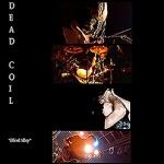 Новости от группы Dead Coil