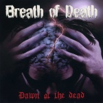 Дебютный альбом группы Breath of Death