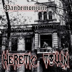"""Группа HERETIC TOWN представляет дебютный альбом """"Pandemonium"""""""