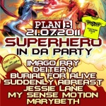 21 июля SUPERHERO IN DA PARTY в клубе Plan B